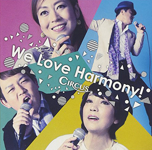 We Love Harmony!